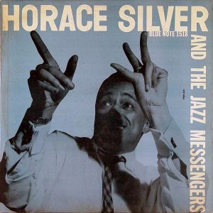 Horace Silver「Horace Silver And The Jazz Messengers」LP(12インチ)/Blue Note(BLP 1518)