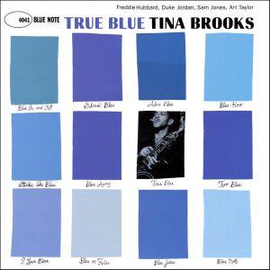 Tina Brooks(ティナ・ブルックス)「True Blue」LP(12インチ)/Blue Note(BLP 4041)/ジャズ