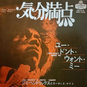 Jimi Hendrix&Curtis Knight(ジミ・ヘンドリックスとカーティス・ナイト)「How Would You Feel(気分満点)」EP(7インチ)/London Records(TOP-1223)